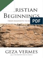 Geza Vermes-Christian Beginnings_ From Nazareth to Nicaea-Yale University Press (2013).pdf