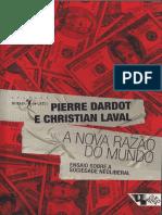 Dardot Pierre Christian Laval a Nova Razao Do Mundo