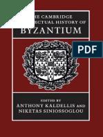 Anthony Kaldellis, Niketas Siniossoglou (Eds.) - The Cambridge Intellectual History of Byzantium (2018, Cambridge University Press)
