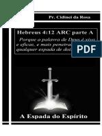 A Espada Do Espírito e Sua Teologia - Pr. Cidinei da Rosa
