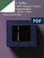 Thomas Kuhn - La Teoria Del Cuerpo Negro y La Discontinuidad Cuantica 1894-1912
