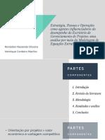 Resumo Estratégia, Pessoas e Operações como agentes influenciadores do desempenho do Escritório de Gerenciamento de Projetos