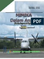 Kabupaten Mimika Dalam Angka 2009