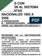 Cambios Con Relación Al Sistema de Cuentas Nacionales 1993 a 2001