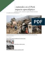 Desastres Naturales en El Perú Tendrían Impacto Apocalíptico
