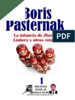 Pasternak - La Infancia de Zhennia Liubers y Otros Relatos
