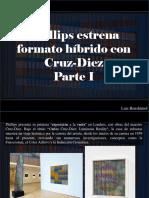 Luis Benshimol - Phillips Estrena Formato Híbrido Con Cruz-Diez, Parte I