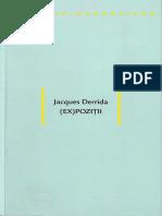 Jacques Derrida.(Ex)Poziţii