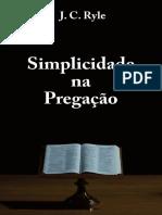 Simplicidade na pregação - J. C. Ryle.pdf