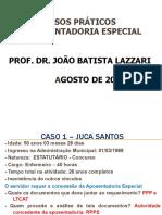 Casos Praticos sobre Aposentadoria Especial - Joao Batista Lazzari - 2016 - Slides.pdf (1).pdf
