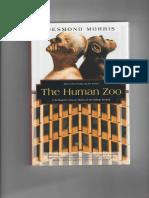 (Kodansha Globe) Desmond Morris-The Human Zoo_ A Zoologist's Study of the Urban Animal-Kodansha Globe (1996).pdf