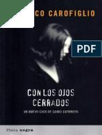 Carofiglio, Gianrico (2003). (Guido Guerrieri 02) Con Los Ojos Cerrados [13395]