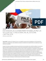 Entender la guerra para pensar la Paz_ la violencia, consustancial al sistema capitalista _ Lanzas y Letras.pdf