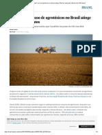 """O """"Alarmante"""" Uso de Agrotóxicos No Brasil"""