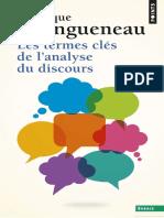 Les Termes Clés de l'Analyse Du Discours - Dominique Maingueneau