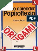 Como Aprender Papiroflexia Origami Harbin Robert