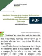 Aula 3 - Viabilidade Técnica, Estratégica e Econômica Em Automação e Controle Agroindustrial