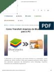 Como Transferir Arquivos do BlueStacks para o PC.pdf