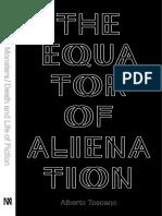 The Equator of Alienation. Alberto Toscano