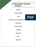 Origen y Evolucion Del Idioma Castellano