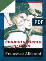 ALBERONI FRANCESCO Enamoramiento y Amor Por Ganz1912 PDF