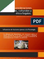 Consideraciones Históricas, Culturales y Ético
