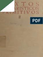 Solano. Textos eucharisticos primitivos edicion bilingue de los contenidos en la Sagrada Escritura y los Santos Padres. Volume II. 1952.