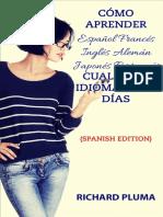 Cómo Aprender Cualquier Idioma en 30 Días