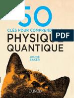 50 clés pour comprendre la physique quantique - Dunod
