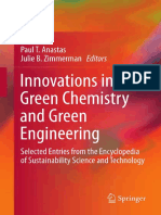Innovations in Green Chemistry and Green Engineering Selected Entries From the Encyclopedia of Sustainability Science and Technology