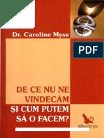 Caroline Myss de Ce Nu Ne Vindecam