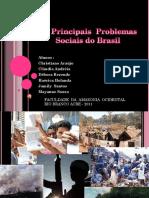 D_Arquitetura & URBANISMO 2012TRABALHOS DO ANO PASSADO 2011Os Principais Problemas Sociais Do Brasil