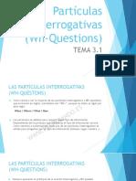 Tema 3.1. Partículas Interrogativas