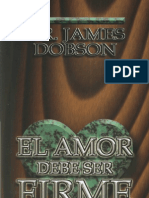 James Dobson El Amor Debe Ser Firme x Eltropical