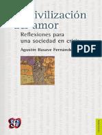 La-Civilizacion-Del-Amor-Reflexiones-Para-Una-Sociedad-en-Crisis-Agustin-Basave-Fernandez-Del-Valle(FCE).pdf