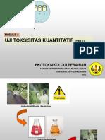 4 Bahankuliah Ekotoksikologi Ujitoksisitaskuantitatif Revisi2009