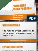 Implementing Supervisory Program