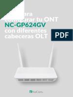 NC-GP624GV. GUIA PARA CONFIGURAR TU ONT CON DIFERENTES CABECERAS OLT.pdf