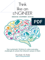 Think Like an Engineer Use Systematic Thinking to Solve Everyday Challenges Unlock the Inherent Values in Them
