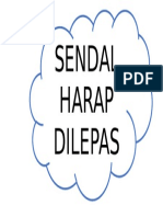 Sendal Harap Dilepas