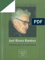 Alonso Ampuero, José Manuel - José Rivera Ramírez. Pasión Por La Santidad