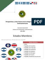 Perspectivas y Retos de La Integración Regional CA