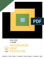 Sociedade sem Escolas - Ivan Illich.pdf