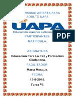 Tarea 6 de Educacion Para La Paz y Formacion Ciudadana.