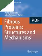 (Subcellular Biochemistry 82) David A.D. Parry, John M. Squire (eds.)-Fibrous Proteins_ Structures and Mechanisms-Springer International Publishing (2017).pdf