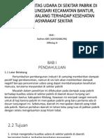Analisis Kualitas Udara Di Sekitar Pabrik Di Dusun