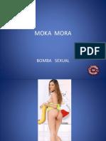 MOKA  MORA