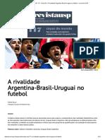 Revista USP 117 – Dossiê 5_ a Rivalidade Argentina-Brasil-Uruguai No Futebol – Jornal Da USP