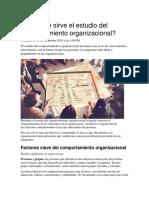 ¿Para qué sirve el estudio del comportamiento organizacional?
