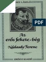 Nagy László - Az Erős Fekete Bég - Nádasdy Ferenc